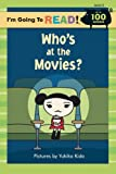 Who's at the Movies?: Level 2 (I'm Going to Read) 画像