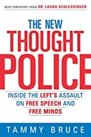 The New Thought Police: Inside the Left's Assault on Free Speech and Free Minds【洋書】 [並行輸入品]