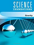 Gravity (Science Foundations)