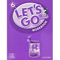 Let's Go 6: Beginning to High Intermediate, Grade K-6 (Let's Go (Oxford))
