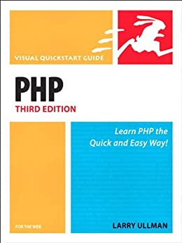 [Ullman, Larry]のPHP for the Web: Visual QuickStart Guide