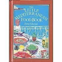 The Little Mediterranean Food Book