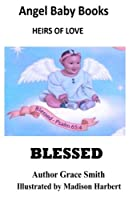 Blessed (Angel Baby Books)