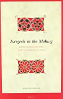 Exegesis in the Making: Postcolonialism and New Testament Studies