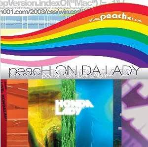 PEACH ON DA LADY