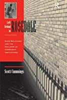 Left Behind In Rosedale: Race Relations And The Collapse Of Community Institutions