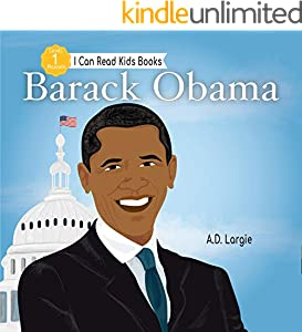 Barack Obama:  I Can Read Books Level 1 (I Can Read Kids Books Book 13) (English Edition)