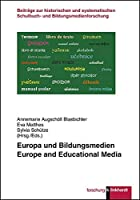 Europa und Bildungsmedien: Europe and Educational Media