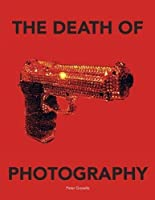 The Death of Photography (Carpet Bombing Culture)