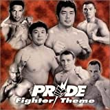 PRIDE -Fighter Theme-