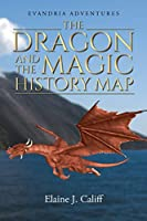 The Dragon and the Magic History Map (Evandria Adventures)