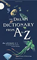 The Dream Dictionary from A to Z: The Ultimate A-Z to Interpret the Secrets of Your Dreams【洋書】 [並行輸入品]