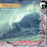 Tranquility of Music Series: Relax to.The Rolling Ocean Surf【CD】 [並行輸入品]
