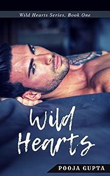 Wild Hearts: (Wild Hearts Series, Book One) by [Gupta, Pooja]