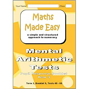 Mental Arithmatic Tests Pupil Response Booklets Year 3: Year 3, Term 3, Book 5 Tests 49 - 60 (Maths Made Easy)