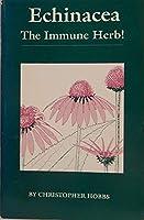 Echinacea: The Immune Herb