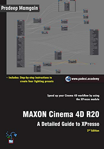 Download MAXON Cinema 4D R20: A Detailed Guide to XPresso 1792721684