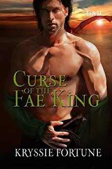 Curse of the Fae King (Scattered Siblings Book 2) by [Fortune, Kryssie]