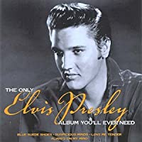 Only Elvis Album You'll Ever Need