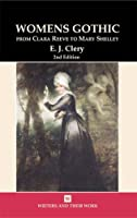 Women's Gothic (Writers and their Work) by E. J. Clery(2004-04-15)