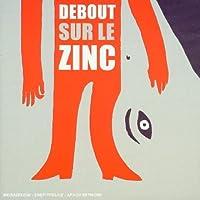 Debout Sur Le Zinc