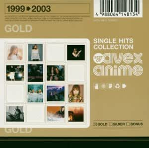 SINGLE HITS COLLECTION‾Best Of avex anime‾GOLD