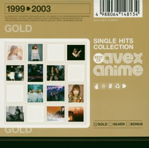 SINGLE HITS COLLECTION~Best Of avex anime~GOLD