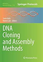DNA Cloning and Assembly Methods (Methods in Molecular Biology)
