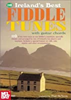 Ireland's Best Fiddle Tunes: With Guitar Chords (Ireland's Best Collection)