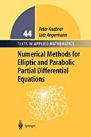 Numerical Methods for Elliptic and Parabolic Partial Differential Equations (Texts in Applied Mathematics)