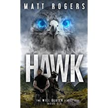 Hawk: A Will Slater Thriller (Will Slater Series Book 6)