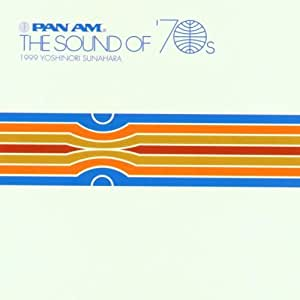 Pan Am: The Sounds of the 70's