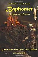 Baphomet. Il segreto di Donetta: L'emozionante ricerca della Sacra Reliquia