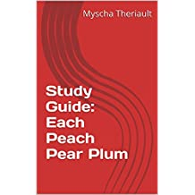 Study Guide: Each Peach Pear Plum