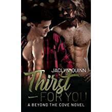 Thirst for You (A Beyond the Cove Novel Book 2)
