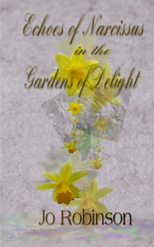 Download Echoes of Narcissus in the Gardens of Delight 1505816823