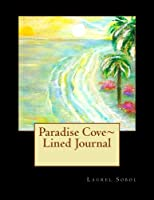 Paradise Cove Lined Journal (Fine Art Rainbow Journal Collections)