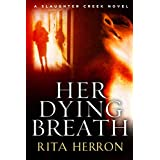 Her Dying Breath: 02