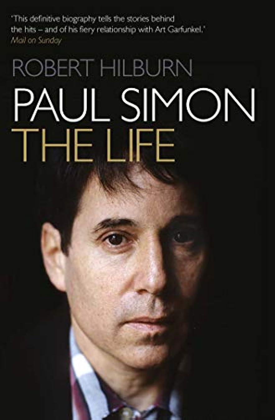 等々チューリップ最近Paul Simon: The Life (English Edition)