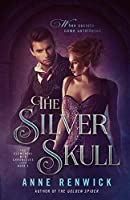 The Silver Skull (The Elemental Web Chronicles)