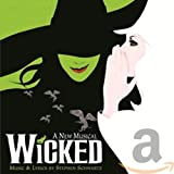 WICKED (BROADWAYS MUSICAL