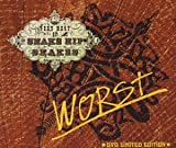 WORST~VERY BEST OF SNAKE HIP SHAKES~DVD LIMITED EDITION