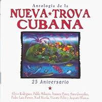 Anthology Of The Nueva Trova Cubana