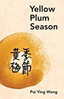 Yellow Plum Season