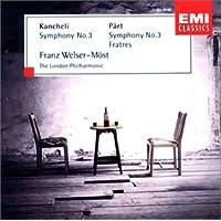 ペルト&カンチュリ/交響曲第3番