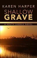 Shallow Grave (South Shores: Thorndike Press Large Print Romance)