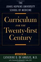 The Johns Hopkins University School of Medicine Curriculum for the Twenty-First Century