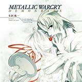 METALLIC WARCRY