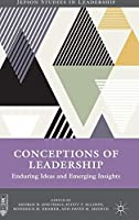 Conceptions of Leadership: Enduring Ideas and Emerging Insights (Jepson Studies in Leadership)
