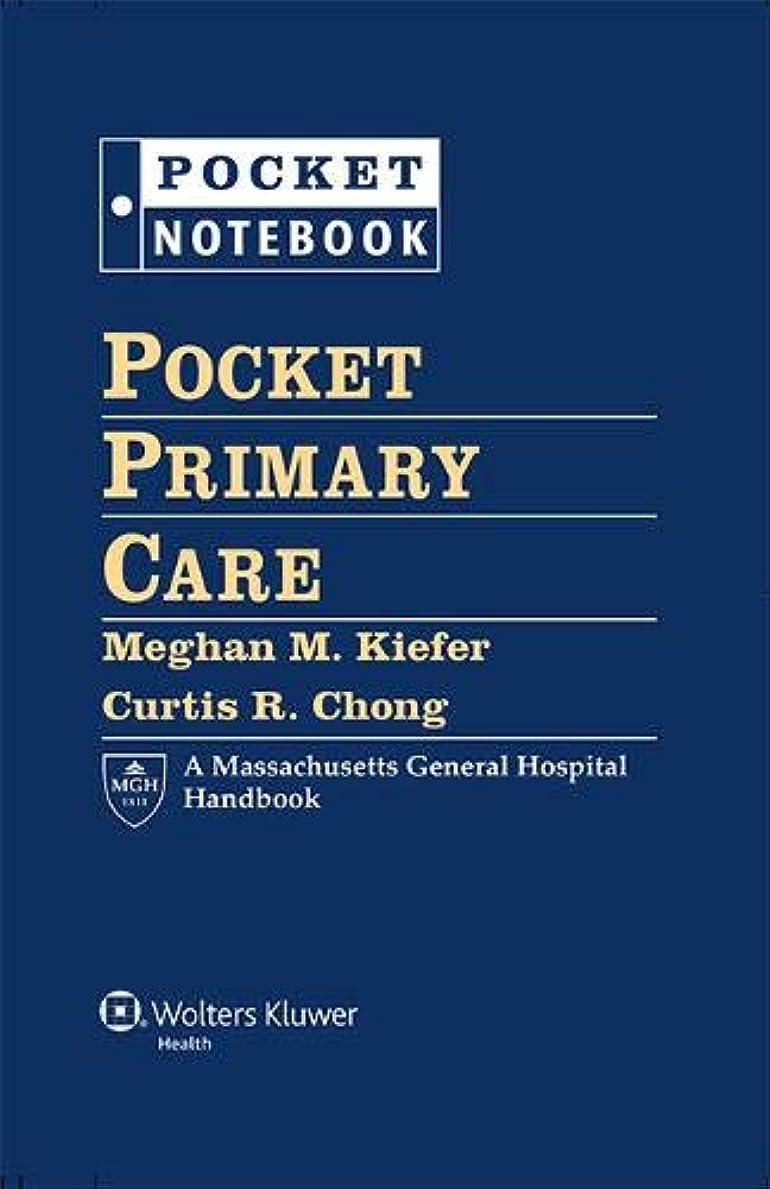 採用する是正する雑多なPocket Primary Care (Pocket Notebook Series)